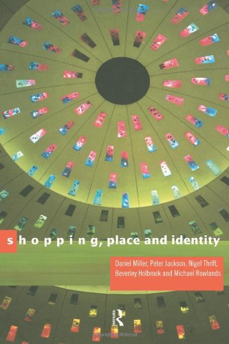 Shopping, Place and Identity (Jackson Shopping Mall)