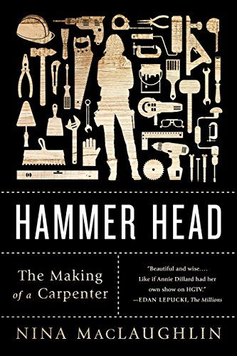 Hammer Head: The Making of a Carpenter ()