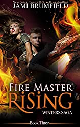 Fire Master Rising (Winters Saga Book 3)