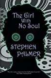 The Girl With No Soul (The Factory Girl Trilogy) (Volume 3)