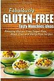 Fabulously Gluten-Free - Tasty Munchies Ideas, Fabulously Fabulously Gluten-Free, 1499685467