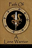 Path of a Lone Warrior, Falcon L. T. Grizzly, 1463408676