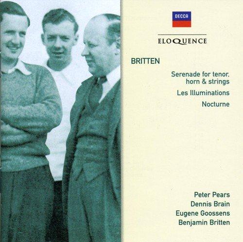 Britten: Serenade for Tenor Horn & Strings; Les Illuminations; Nocturne