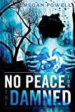 No Peace for the Damned (Magnolia Kelch Book 1)