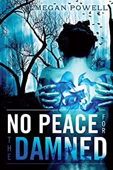 No Peace for the Damned (Magnolia Kelch Series Book 1) by [Powell, Megan]
