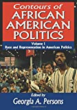 img - for Contours of African American Politics: Volume 1, Race and Representation in American Politics book / textbook / text book