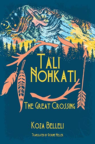 Book: Tali Nohkati, The Great Crossing by Koza Belleli