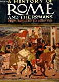 img - for A history of Rome and the Romans: From Romulus to John XXIII book / textbook / text book