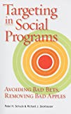 img - for Targeting in Social Programs: Avoiding Bad Bets, Removing Bad Apples book / textbook / text book