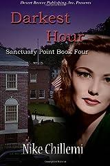 Sanctuary Point Book Four: Darkest Hour (Volume 4) Paperback