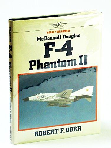 Phantom 4 F Douglas Mcdonnell (McDonnell Douglas F-4 Phantom II (Osprey Air Combat))