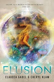 Elusion by [Gabel, Claudia, Klam, Cheryl]