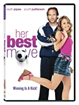 Her Best Move  Directed by Norm Hunter