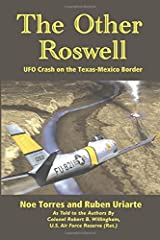 The Other Roswell: Ufo Crash On The Texas-Mexico Border Paperback