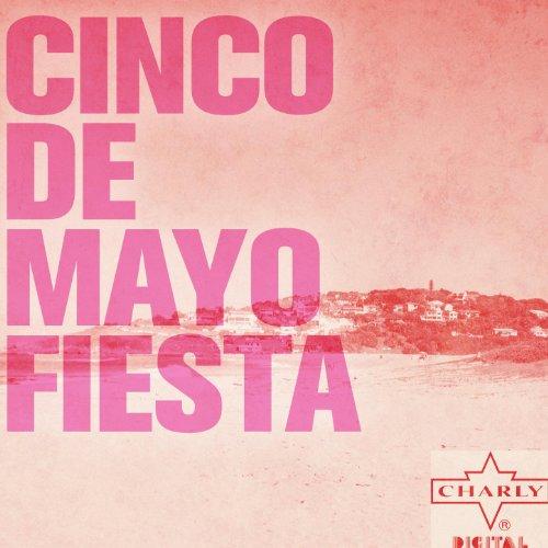 ... Cinco de Mayo Fiesta