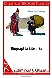 Biographia Literaria [Christmas Summary Classics], Samuel Taylor Coleridge, 1494330032
