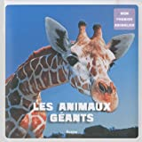 """Afficher """"Les Animaux géants"""""""