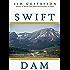 Swift Dam