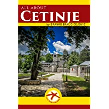 all about CETINJE (Visit Montenegro Book 9)