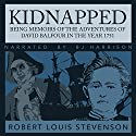 Kidnapped: Being Memoirs of the Adventures of David Balfour in the year 1751 Hörbuch von Robert Louis Stevenson Gesprochen von: B.J. Harrison