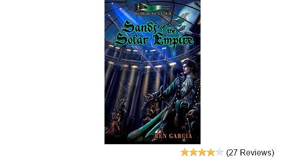 Amazon Sands Of The Solar Empire The Belmont Saga Book 1