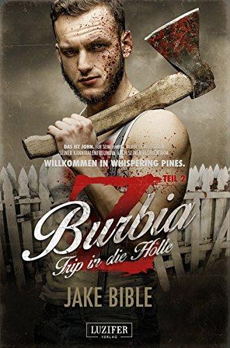 Z Burbia 2: Trip in die Hölle: Zombie-Thriller