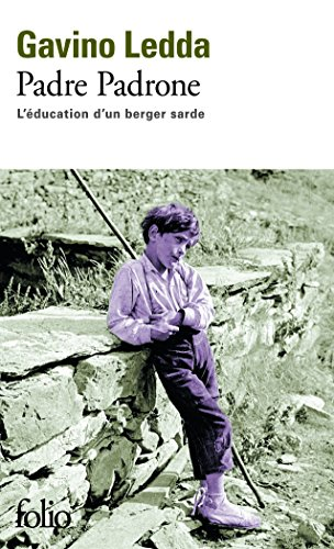 Padre Padrone, L'Education D'UN Berger Sarde (French Edition)