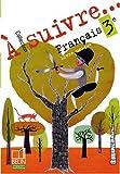 Français 3e : Livre unique