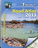 img - for USA, Canada, Mexico Road Atlas 2013 (Michelin Tourist & Motoring Atlases) (Michelin North America Road Atlas) by Michelin Travel & Lifestyle (15-Jun-2012) Spiral-bound book / textbook / text book