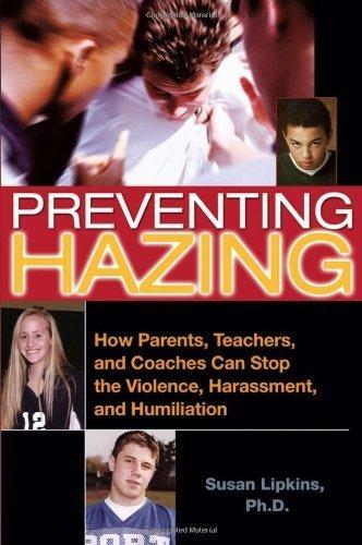 Preventing Hazing by Lipkins, Susan. (Jossey-Bass,2006) [Paperback]