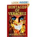 The Hostages of Veracruz