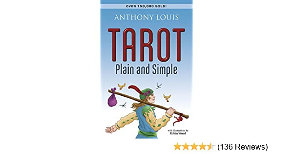 Tarot plain and simple kindle edition by anthony louis religion tarot plain and simple kindle edition by anthony louis religion spirituality kindle ebooks amazon fandeluxe Choice Image
