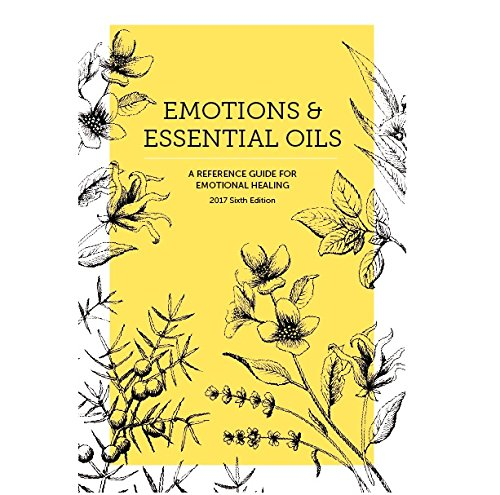 NEW Emotions & Essential Oils, 6th Edition