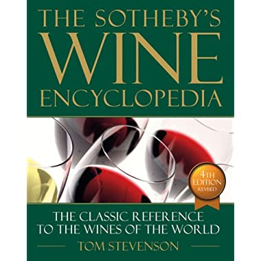 Sotheby's Wine Encyclopedia: Fourth Edition, Revised