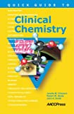 img - for Quick Guide to Clinical Chemistry book / textbook / text book