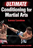 ultimate conditioning mma - Ultimate Conditioning for Martial Arts