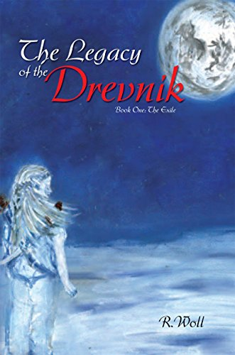 The Legacy of the Drevnik: Book One: The Exile