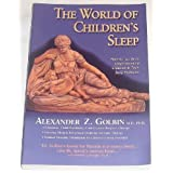 The World of Children's Sleep: Parent's Guide to Understanding Children and Their Sleep Problems