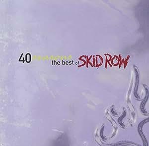 40 SEASONS - THE BEST OF SKID ROW
