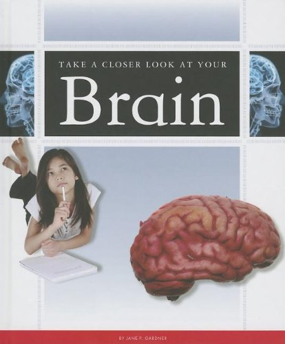 Take a Closer Look at Your Brain PDF