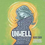 Unwell | Marie Chow