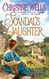 Scandal's Daughter (Berkley Sensation)