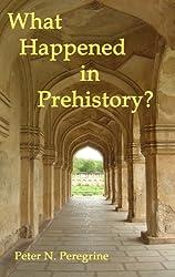 What Happened in Prehistory?