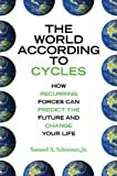The World According to Cycles, Samuel A. Schreiner, 1602396469