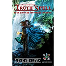 TruthSpell (The TruthSeer Archives Book 2)