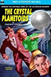 Crystal Planetoids, the and Survivors from 9000 B. C., Stanton A. Coblentz and Robert Moore Williams, 1612871631