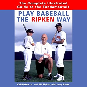 Play Baseball the Ripken Way Audiobook