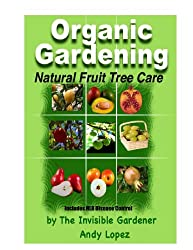 Natural Fruit Tree Care (Healthy Garden Book 20)