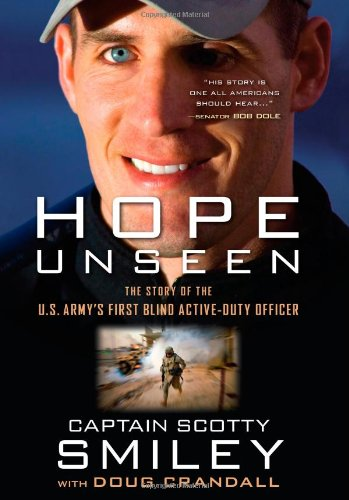 (Hope Unseen: The Story of the U.S. Army's First Blind Active-Duty Officer)
