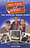 Only Fools and Horses: The Official Inside Story